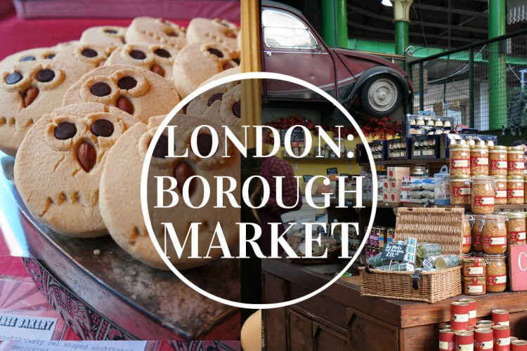 Borough Market vlog